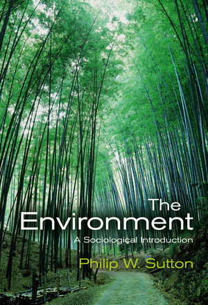 The Environment: A Sociological Introduction (0745634338) cover image