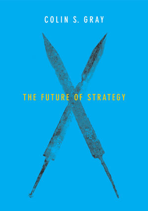The Future of Strategy (0745687938) cover image