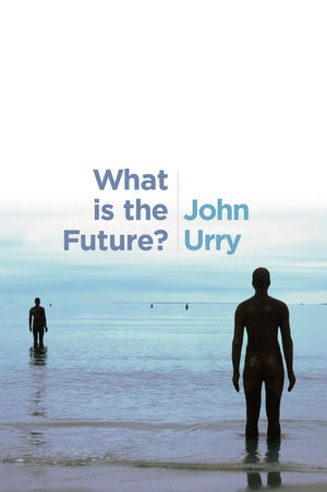Afbeeldingsresultaat voor what is the future? urry