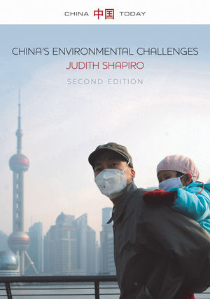 China's Environmental Challenges, 2nd Edition
