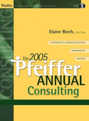 The 2005 Pfeiffer Annual: Consulting, (with CD-ROM)