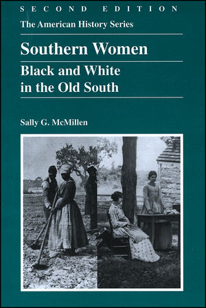 Southern Women: Black and White in the Old South, 2nd Edition (0882959638) cover image