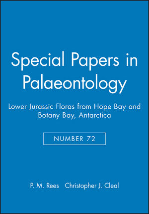 Special Papers in Palaeontology, Number 72, Lower Jurassic Floras from Hope Bay and Botany Bay, Antarctica