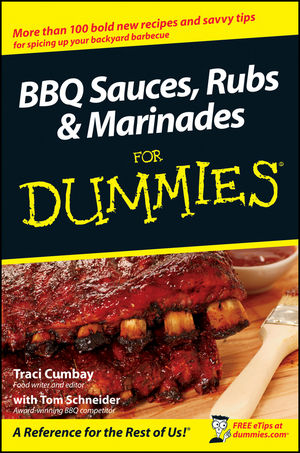 BBQ Sauces, Rubs and Marinades For Dummies (1118052838) cover image