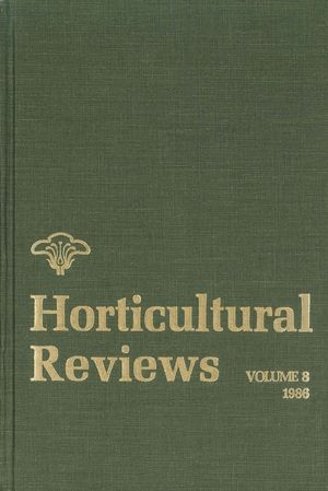 Horticultural Reviews, Volume 8