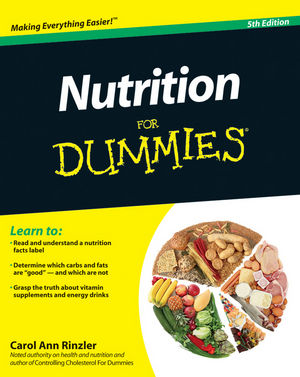 Nutrition For Dummies, 5th Edition (1118093038) cover image