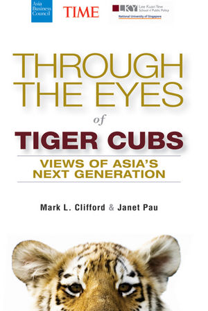 Book Cover Image for Through the Eyes of Tiger Cubs: Views of Asia's Next Generation