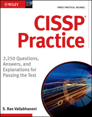 CISSP Practice: 2,250 Questions, Answers, and Explanations for Passing the Test (1118176138) cover image