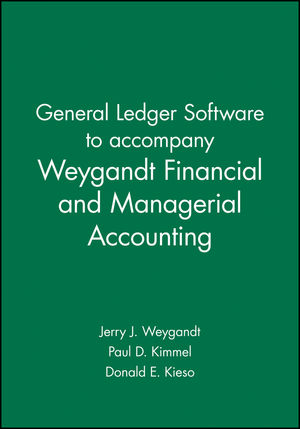 General Ledger Software to accompany Weygandt Financial and Managerial Accounting