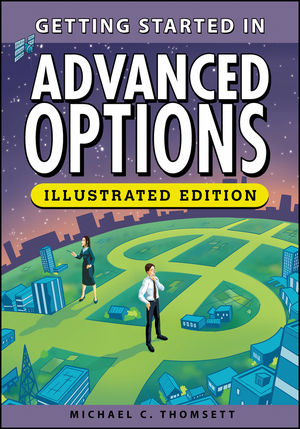 Getting Started in Advanced Options, Illustrated Edition (1118343638) cover image