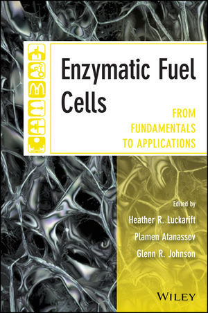 Enzymatic Fuel Cells: From Fundamentals to Applications