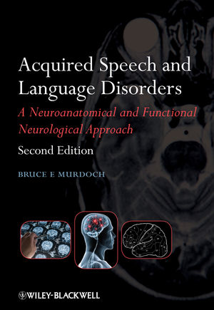 Acquired Speech and Language Disorders, 2nd Edition (1118697138) cover image