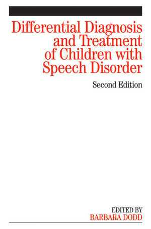 Differential Diagnosis and Treatment of Children with Speech Disorder, 2nd Edition (1118713338) cover image