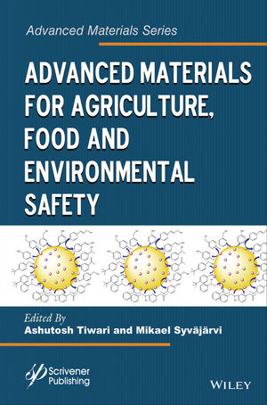Advanced Materials for Agriculture, Food, and Environmental Safety