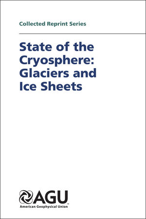 State of the Cryosphere: Glaciers and Ice Sheets