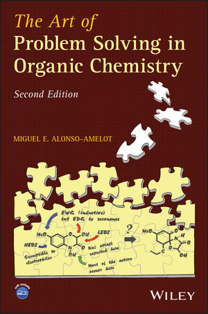 The Art of Problem Solving in Organic Chemistry, 2nd Edition (1118829638) cover image