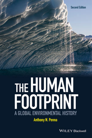 The Human Footprint: A Global Environmental History, 2nd Edition (1118912438) cover image