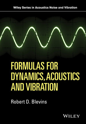 Formulas for Dynamics, Acoustics and Vibration (1119038138) cover image
