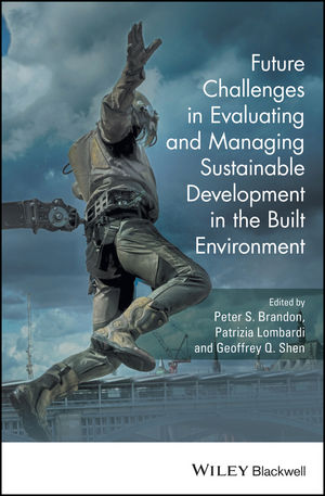 Future Challenges in Evaluating and Managing Sustainable Development in the Built Environment (1119190738) cover image