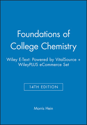 Foundations of College Chemistry, 14e Wiley E-Text: Powered by VitalSource + WileyPLUS eCommerce Set
