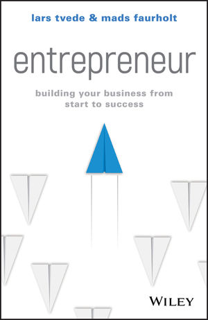 Entrepreneur: Building Your Business From Start to Success