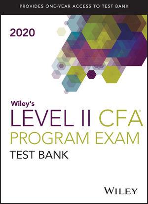 Wiley's Level II CFA Program Study Guide + Test Bank 2020