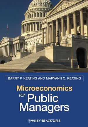 Microeconomics for Public Managers (1405125438) cover image