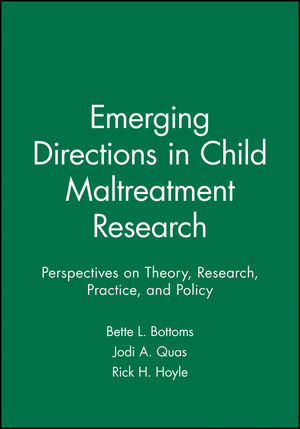 Emerging Directions in Child Maltreatment Research: Perspectives on Theory, Research, Practice, and Policy (1405167238) cover image