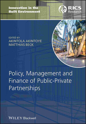 Policy, Management and Finance of Public-Private Partnerships (1444301438) cover image