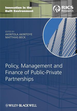 Policy, Management and Finance for Public-Private Partnerships (1444301438) cover image