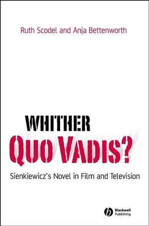 Whither Quo Vadis?: Sienkiewicz's Novel in Film and Television (1444306138) cover image