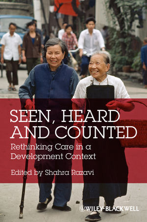 Seen, Heard and Counted: Rethinking Care in a Development Context (1444361538) cover image