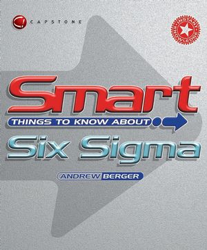 Smart Things to Know About Six Sigma (1841124338) cover image