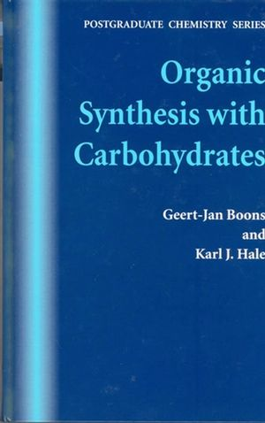 Organic Synthesis with Carbohydrates (1850759138) cover image