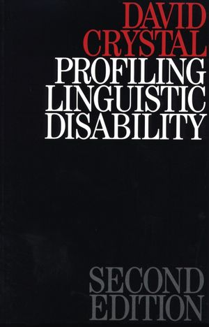 Profiling Linguistic Disability, 2nd Edition