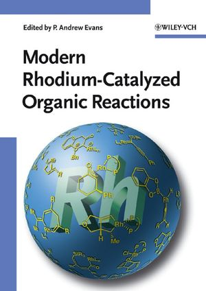 Modern Rhodium-Catalyzed Organic Reactions (3527306838) cover image