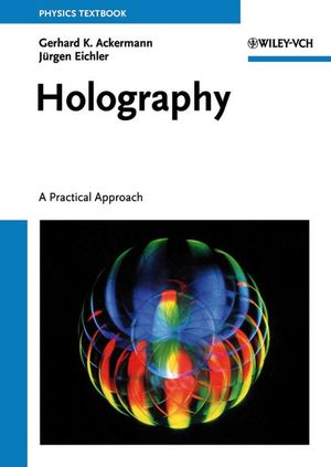 Holography: A Practical Approach (3527406638) cover image