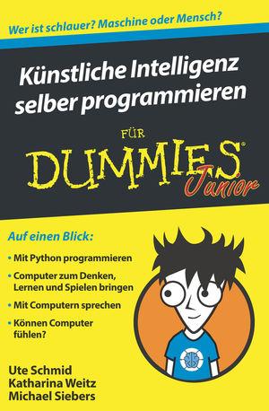 Kunstliche Intelligenz selber programmieren fur Dummies Junior