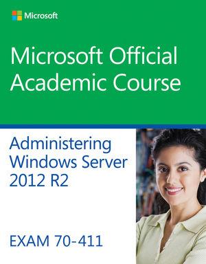 70-411 Administering Windows Server 2012 R2 (EHEP003138) cover image
