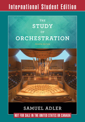 The Study of Orchestration, 4th International Student Edition