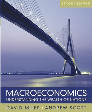 Macroeconomics: Understanding the Wealth of Nations, 2nd Edition (0470012439) cover image