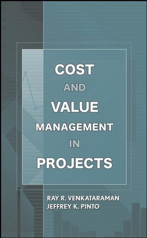 Cost and Value Management in Projects (0470069139) cover image