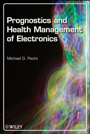 Prognostics and Health Management of Electronics (0470385839) cover image