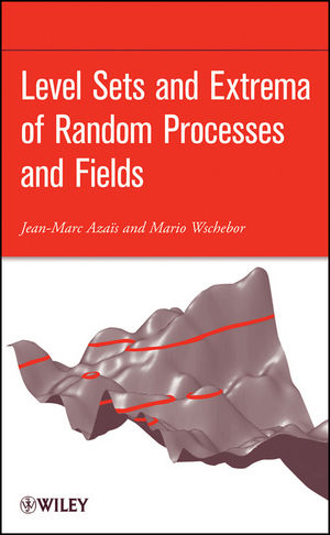 Level Sets and Extrema of Random Processes and Fields (0470409339) cover image