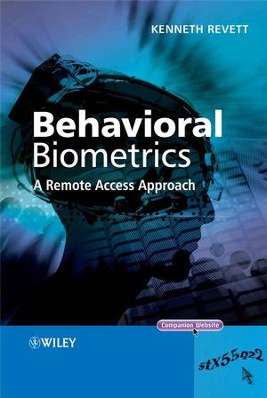 Behavioral Biometrics: A Remote Access Approach