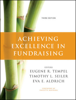 Achieving Excellence in Fundraising, 3rd Edition (0470551739) cover image