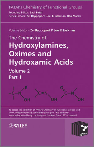 The Chemistry of Hydroxylamines, Oximes and Hydroxamic Acids, Volume 2