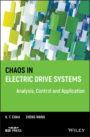 Chaos in Electric Drive Systems: Analysis, Control and Application (0470826339) cover image