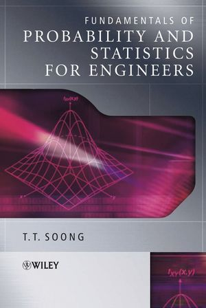 Fundamentals of Probability and Statistics for Engineers (0470868139) cover image
