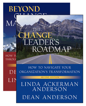 The Change Leader's Roadmap and Beyond Change Management, Two Book Set, 2nd Edition